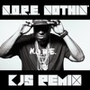 N.O.R.E - Nothin' (KJs Remix) [FREE DOWNLOAD]