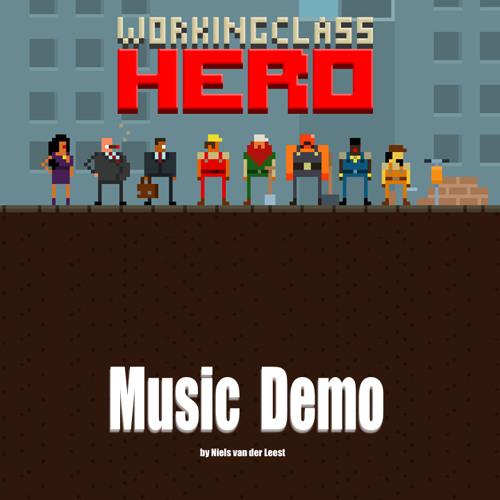 Working Class Hero Music Demo