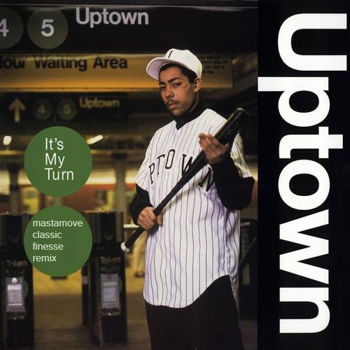 Uptown - it's my turn (DJ Mastamove Classic Finesse Remix)