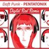 Pentatonix-Daft Punk (Digital Red Remix)