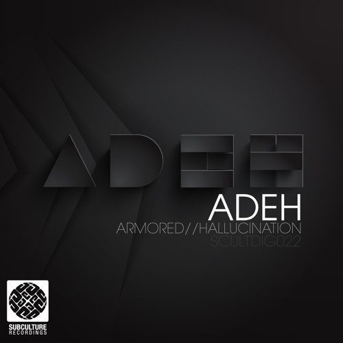 Adeh - Armored [Subculture Music]