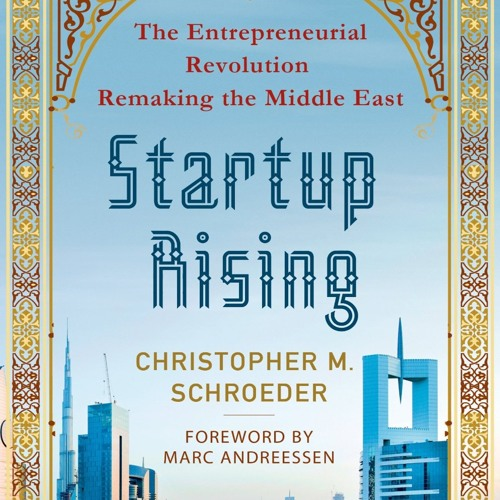 Startup Rising by Christopher M. Schroeder, Narrated by Christopher M. Schroeder -Editor's Pick (#1)