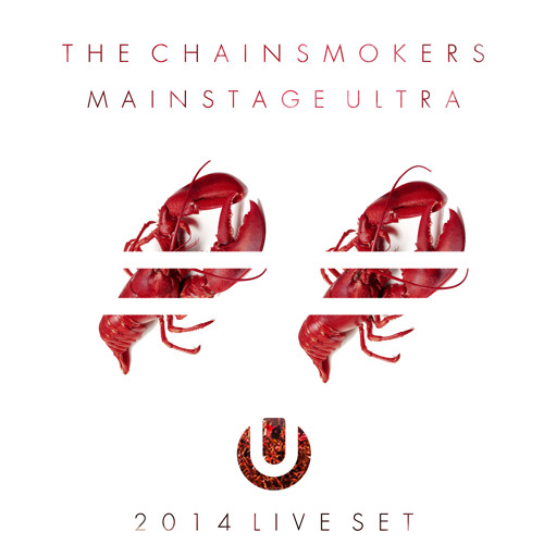 The Chainsmokers Live @ ULTRA Mainstage 3.28.2014