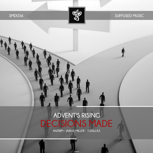 SMD036 Advent's Rising - Decisions Made EP [Suffused Music]