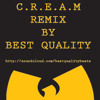 Wu Tang - Cream R.E.M.I.X by Best Quality