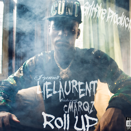 Roll Up Ft. CMarqz