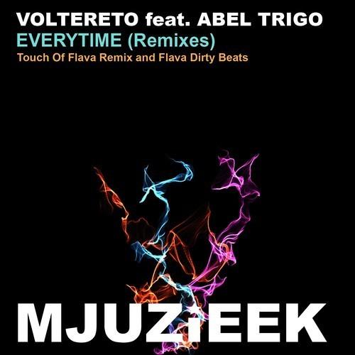 Voltereto feat. Abel Trigo - Everytime REMIXES (Flava Dirty Beats)
