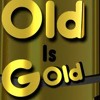 Old Is Gold - Saurav Sharmaa