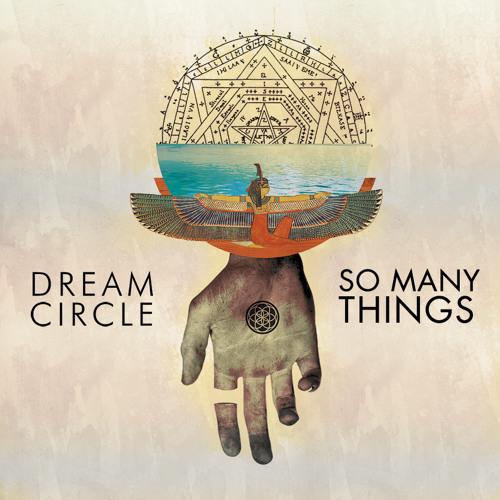 Dream Circle - So Many Things