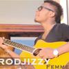 Rodjizzy - Femme (Tiako Tiako)