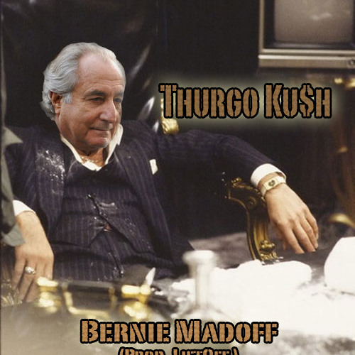 Bernie Madoff (Prod. By LiftOff)