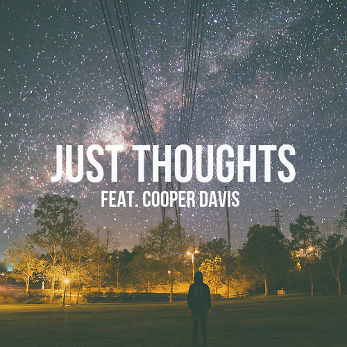 Just Thoughts (feat. Cooper Davis)