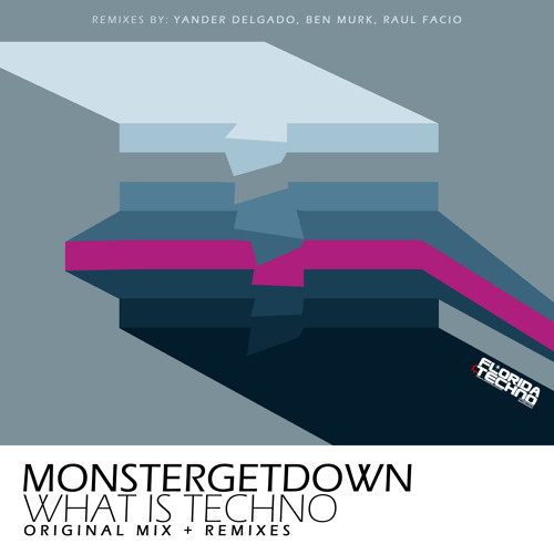 Monstergetdown - What Is Techno (EP)