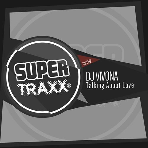 Dj Vivona - Talking About Love (Main Mix) - STR002