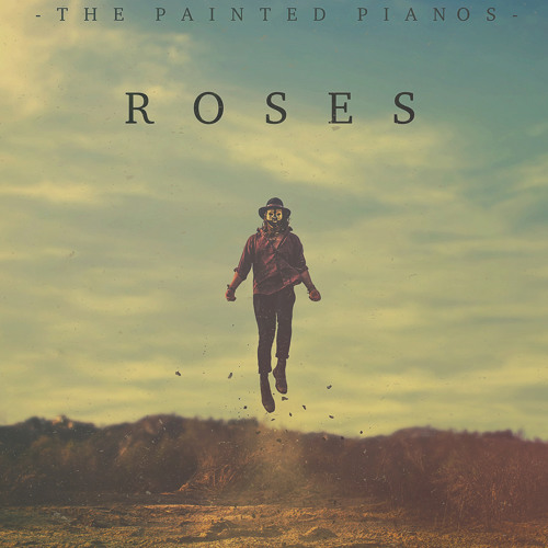 The Painted Pianos - Roses