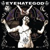 "EYEHATEGOD - ""Robitussin And Rejection"""