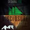 Deorro x Disclosure - Yee Latch (AMR Edit)