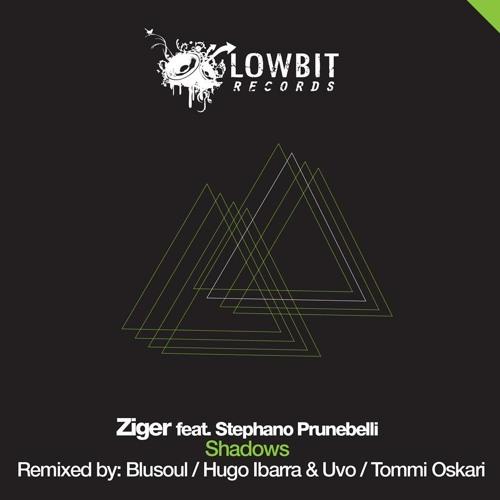 Ziger Feat Stephano Prunebelli - Shadows (Blusoul Earthly Mix) Lowbit