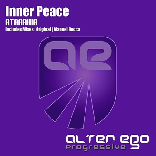 Inner Peace - Ataraxia (Manuel Rocca Remix)
