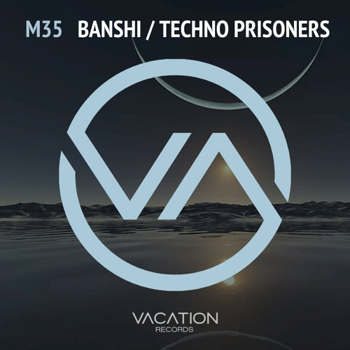 M35 - Techno Prisoners (Original Mix)