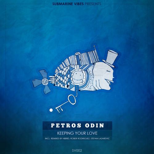 Petros Odin - Keeping Your Love (Hibrid Remix)