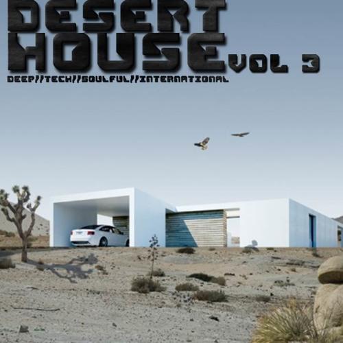 DESERT HOUSE vol 3