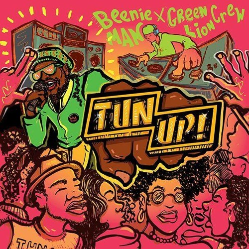 Beenie Man & Green Lion Crew - Tun Up! [Green Lion Crew 2014 - OUT April 8th]