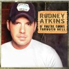 Rodney Atkins-Watching You