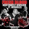 Fresh Blood Ft. Merkules Prod by ENG Cuts by D-Rec