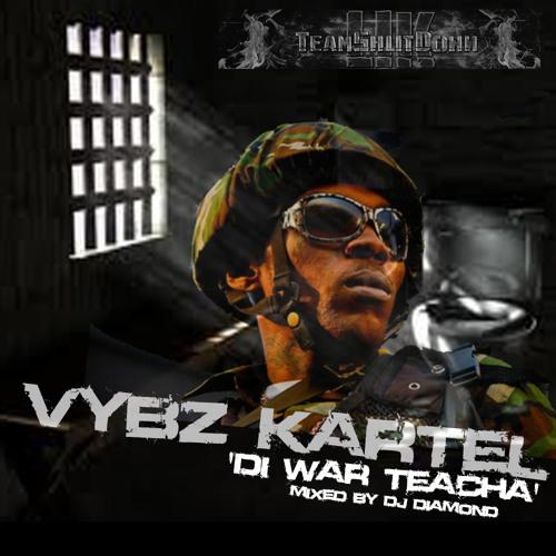 Di War Teacha Vybz Kartel Mix