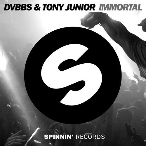 DVBBS & Tony Junior - Immortal (Instant Party! & Skellism Remix)*FREE DOWNLOAD*