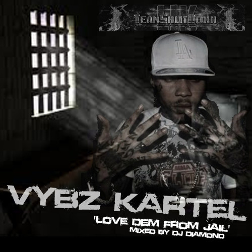 Love Dem From Jail Vybz Kartel Mix