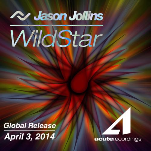 Jason Jollins - WildStar - Acute Recordings
