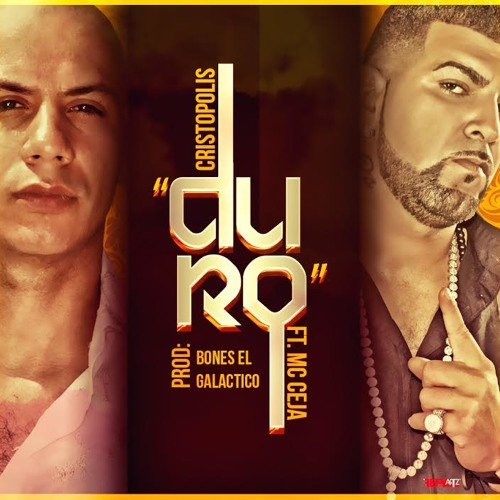 Duro ft. MC Ceja