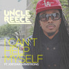 Uncle Reece - I Cant Help Myself ft JorDan Armstrong flavorradio