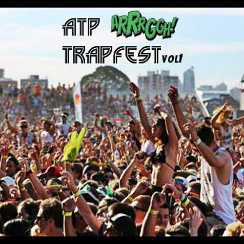 Trapfest Vol.1 (By ATP)