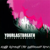 yourlastbreath - i KILLED ROMANCE (The LiveJournalists Remix) [CLICK