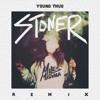 Young Thug - Stoner (Miles Medina Remix)