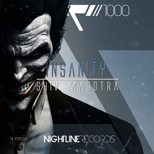 Shiv Magotra - Insanity // FREE DOWNLOAD