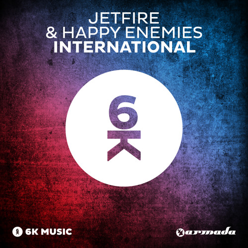 JETFIRE & Happy Enemies - International [OUT NOW!]