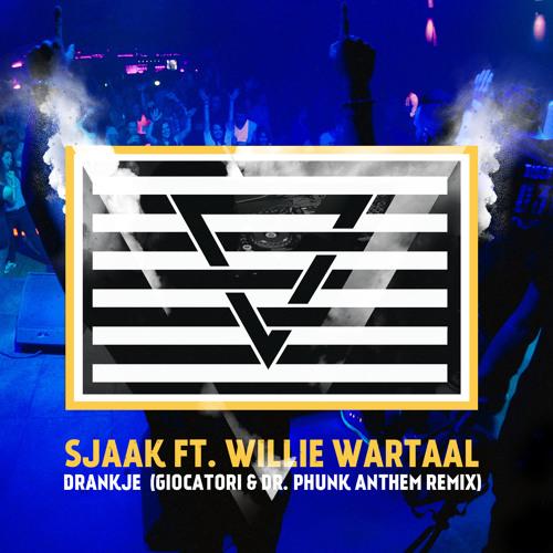 Sjaak ft. Willie Wartaal - Drankje (Giocatori & Dr. Phunk Anthem Remix) (Hard With Style #32)