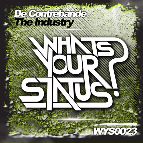 The Industry [OUT SOON ON WHATS YOUR STATUS?]