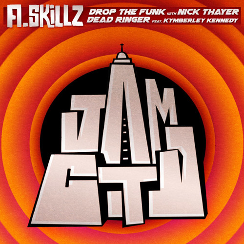 A.Skillz and Nick Thayer - Drop The Funk
