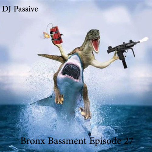 Bronx Bassment Episode 27