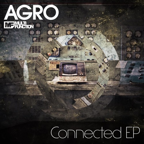 Agro & Hizzleguy - Ghost Fist CONNECTED EP