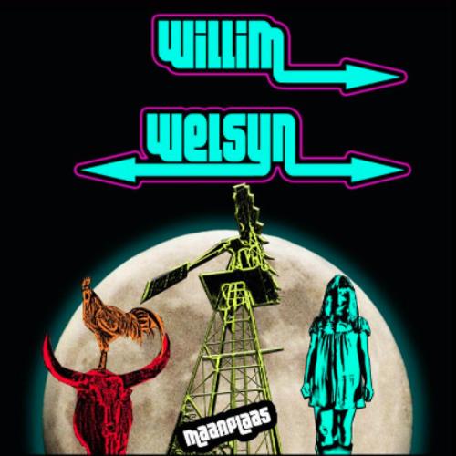 """Willim Welsyn - """"Dan Slaap Ons Laat"""""""