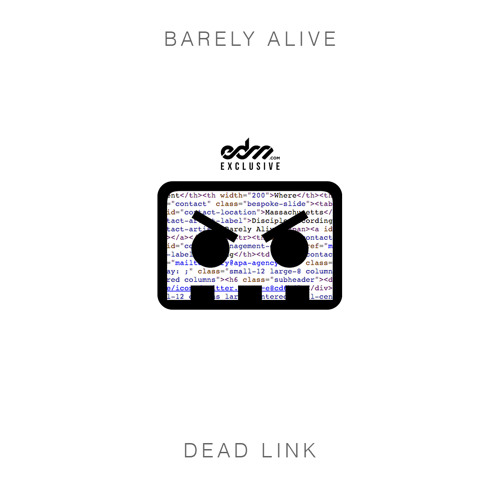 Dead Link by Barely Alive - EDM.com Exclusive