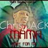 "Chris Jack- ""Mama Pray For Me"" (New Single) (StuntGangExclusive)"