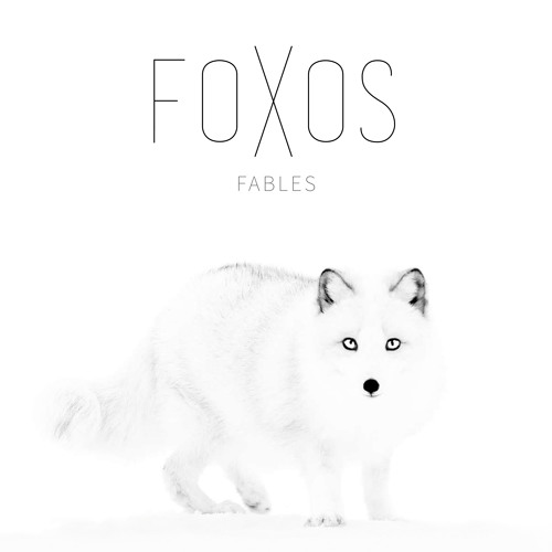 FOXOS - WHITE HORSES (FABLES EP)
