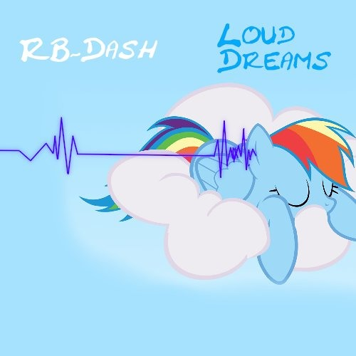 RB_Dash - Loud Dreams